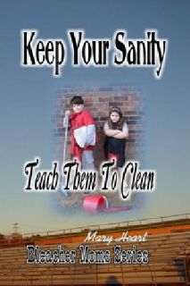 $11.99 *15% OFF* Keep Your Sanity: Teach Them To Clean