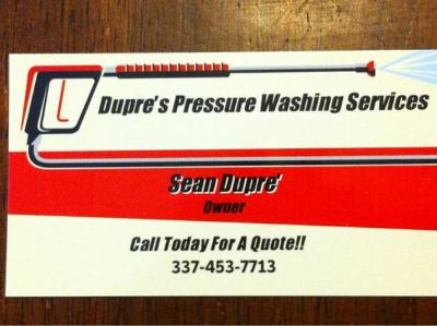 Dupres Pressure Washing Services (Lafayette  surrounding areas)