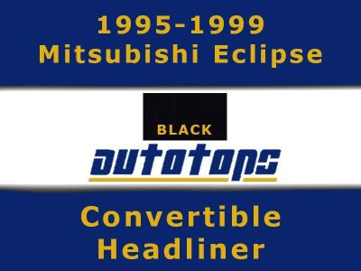 Buy 1995-1999 Mitsubishi Eclipse Convertible top HEADLINER HEAD LINER motorcycle in Shamokin, Pennsylvania, US, for US $167.00