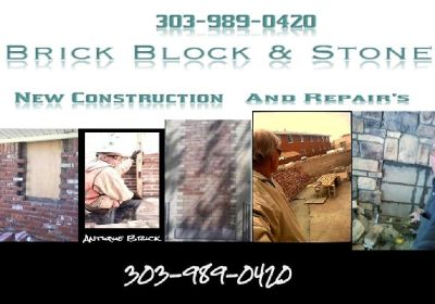Brick , Block , Stone , New Construction and Repairs 303-989-0420