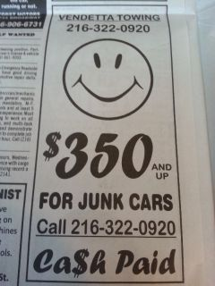 350 & up for junk cars free tow 400 if drive to us
