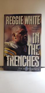 """Reggie White """" In The Trenches """" The Autobiography. ( 1996 )"""