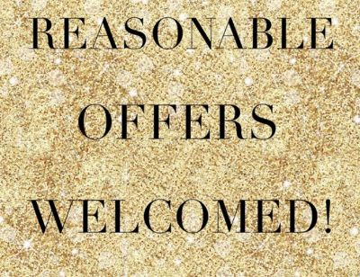 Make a Reasonable offer... Things have got to go
