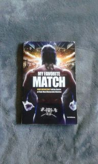 My Favorite Match: WWE Superstars Tell the Stories of Their Memorable Matches Book (WWE/Gallery Books, 2012)