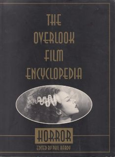 The Overlook Film Encyclopedia Of Horror Movies *