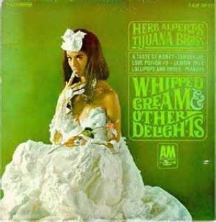 Whipped Cream and Other Delights album