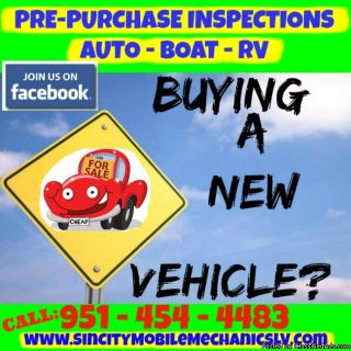 BUYING A NEW/USED CAR, TRUCK, BOAT OR RV? LET US INSPECT IT FIRST! PRE