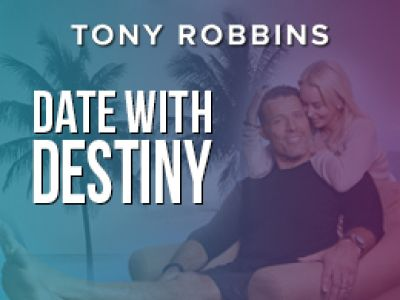 Date with Destiny with Anthony Robbins in Florida on Dec. 6-13, 2016