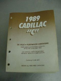 "Find 1989 Cadillac ""C"" Parts Catalog for De Ville, Fleetwood Limousine: cat/no 62C motorcycle in Dayton, Ohio, United States, for US $49.99"