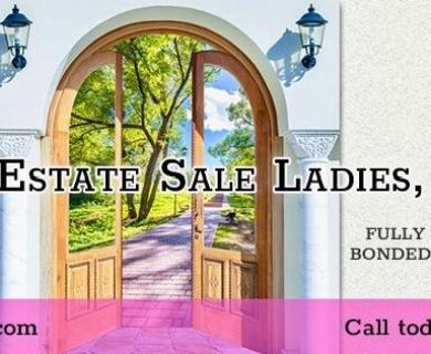 Estate Sale Ladies will be in..