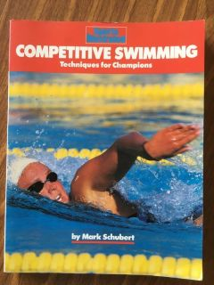 Sports Illustrated Competitive Swimming Techniques for Champions