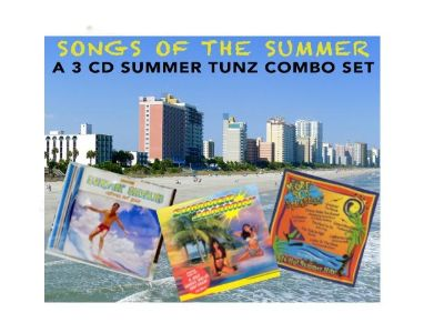 SONGS OF THE SUMMER - 3 CD COMBO SET OF SUMMER TUNZ!!