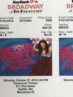 """Pair of tickets- """"On Your Feet"""" Sat @ 2 pm"""