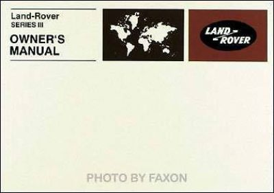 Buy Land Rover Series III Owners Manual 3 1972 1973 1974 1975 1976 1977 1978 1979 80 motorcycle in Riverside, California, United States, for US $26.95