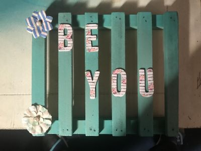 Be You sign