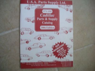 Buy 1971- 1985 CADILLAC PARTS AND SUPPLY CATALOG 2006 EDITION motorcycle in Golden Valley, Arizona, United States, for US $3.26