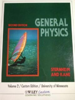 $25 OBO General Physics Volume 2, Second Edition, Sternheim and Kane, U of MN