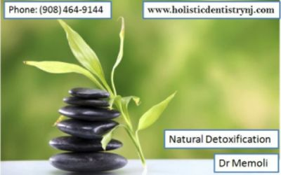 Natural Detoxification Treatment by Holistic Dentistry NJ | Dr. Philip Memoli
