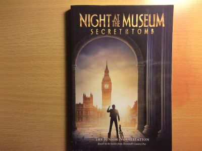 """""""Night at The Museum: Secret of the Tomb"""" Junior Novelization"""