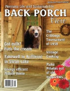 $4 Back Porch View Magazine ~ Montana Life and Sustainability