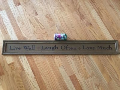 Live Well..Laugh Often....Love Much Wood Sign