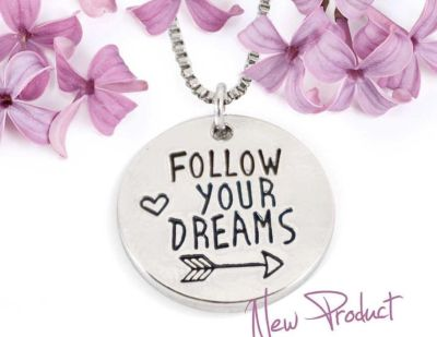 Brand New Follow Your Dreams Hand Stamped Necklace