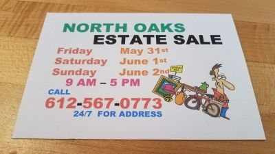 NORTH OAKS ESTATE SALE - 5/31, 6/1 & 6/2 - Must call 612-567-0773 to get address