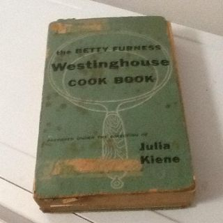 Betty Furness Westinghouse Cook Book