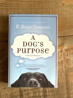 A Dogs Purpose paperback Excellent condition!