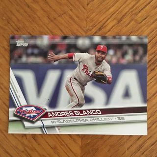 Andres Blanco 2017 Topps Phillies Baseball Card