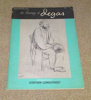 The Drawings of Degas introduction by Stephen Longstreet