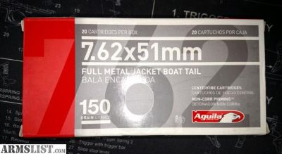 For Sale: 7.62 X 51mm Aguila