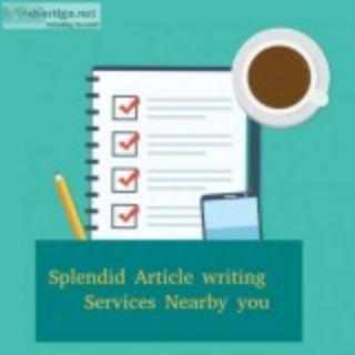Splendid Article writing Services Nearby you