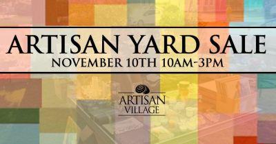 Artisan Village Yard Sale