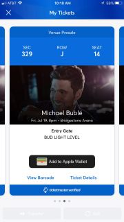 Two Michael Buble concert tickets for July 19