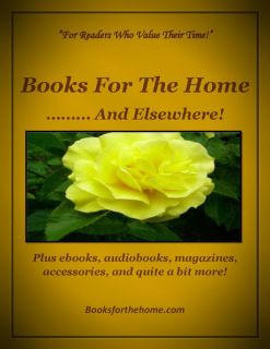 Books for the Home … … and Elsewhere!
