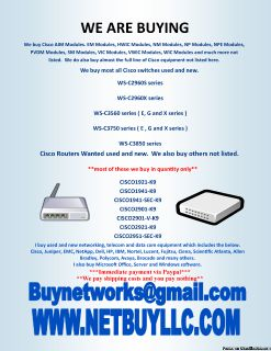 WANTED TO BUY WE BUY USED & NEW COMPUTER NETWORKING, SERVER MEMORY, DRIVES, CPU S, DRIVE STORAGE ARRAYS, HARD DRIVES, INTEL PROCESSORS, DATA COM, TELECOM & MORE