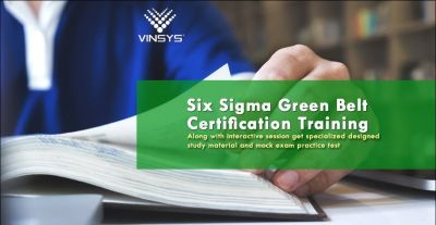 Enroll for Six Sigma Green Belt Certification Training in Bangalore | SSGB Certification -Vinsys