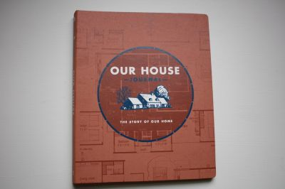Our House Journal Book. Remodeling