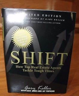Shift: How Top Real Estate Agents Tackle Tough Times by Gary Keller - NEW, Limited Edition