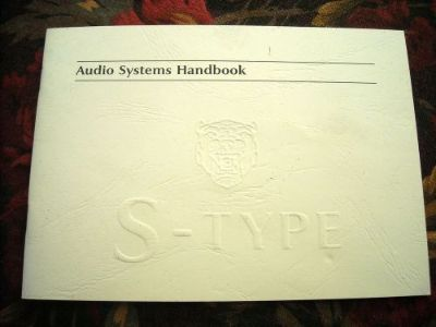 Buy NEW Jaguar Audio Systems Handbook/Manual for all 2000 Jaguar S-Type Sedans motorcycle in Ft. Lauderdale, Florida, United States, for US $3.03