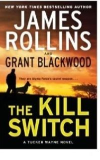 James Rollins The Kill Switch (paperback)