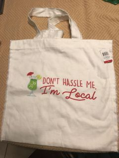 Large canvas Tote. Don t hassle me, I m Local . $.50