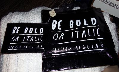 be bold or italic, never regular totes