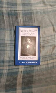 Narrative Of The Life Of Frederick Douglass, An American Slave, Written by Himself: A Norton Critical Edition Book