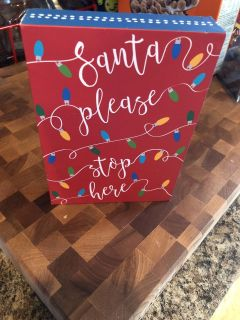 New wooden sign.... from KOHLS 5x7 ... super cute to display !