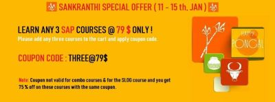 few hours left  : Sankranthi Special Deal : Learn any 3 SAP Courses @ 79 $ Only !