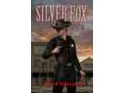 Silver Fox Is A Western Novel