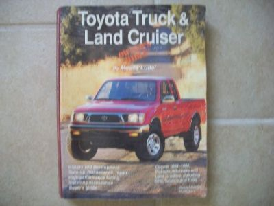 Sell Toyota Truck and Land Cruiser Owner's Bible : MAINTENANCE BY Moses Ludel Book motorcycle in Golden Valley, Arizona, United States, for US $6.52