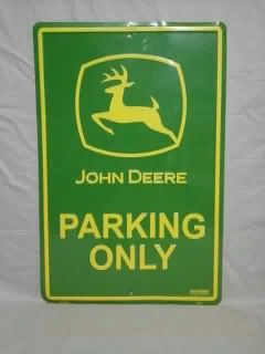 John Deere Parking Only sign. 18 inches by 12 inches. Meet in Angleton.